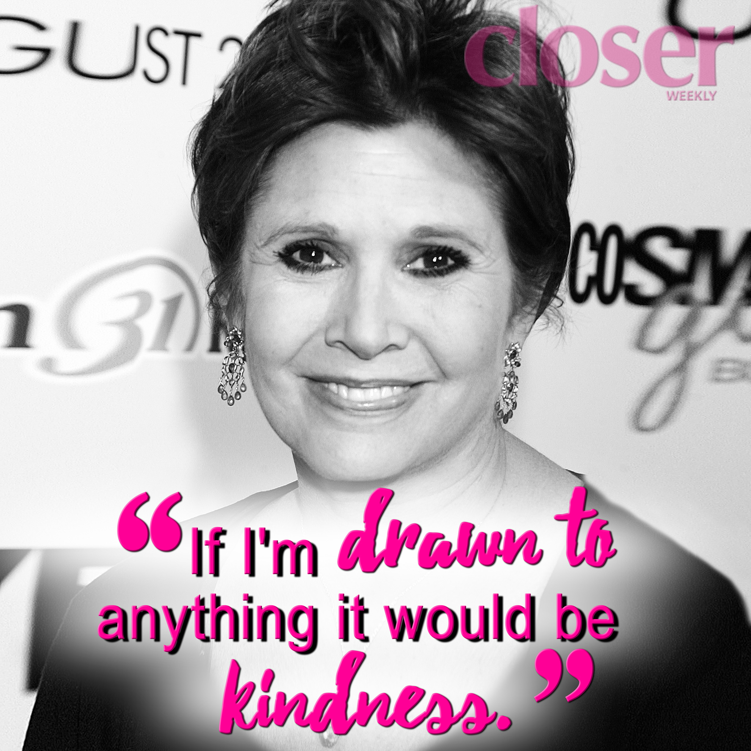 Image result for carrie fisher drawn to anything it would be kindness