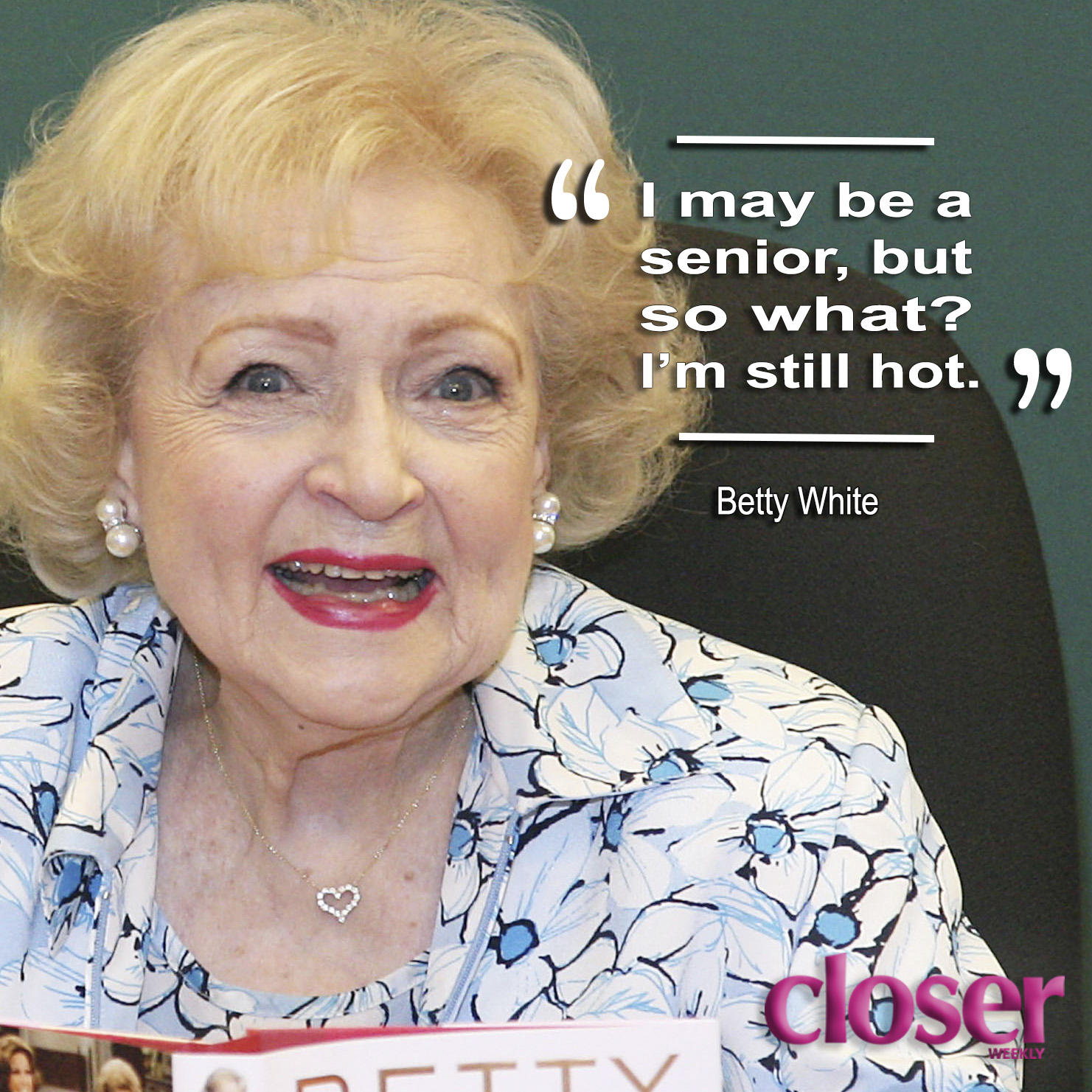 da116146 Betty White's Best Quotes: Read Her Funniest Lines On Her Birthday!
