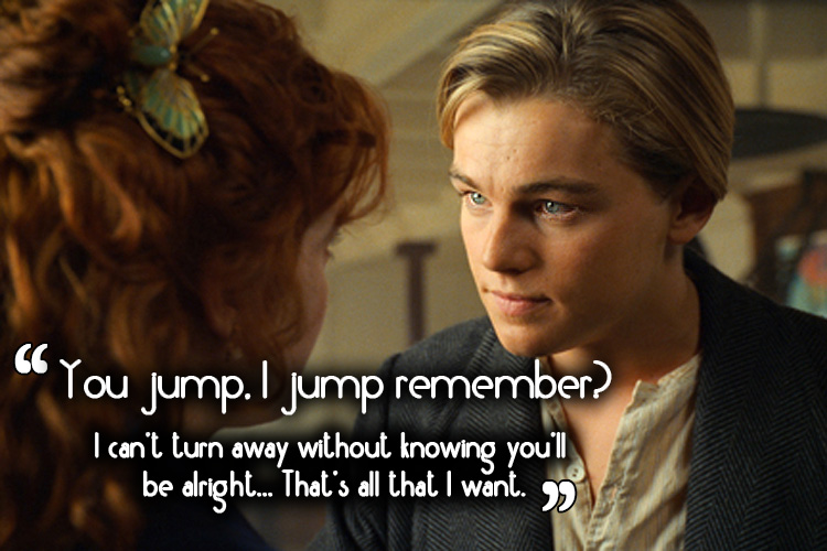 10 Inspirational \'Titanic\' Quotes That Will Help You Go on ...