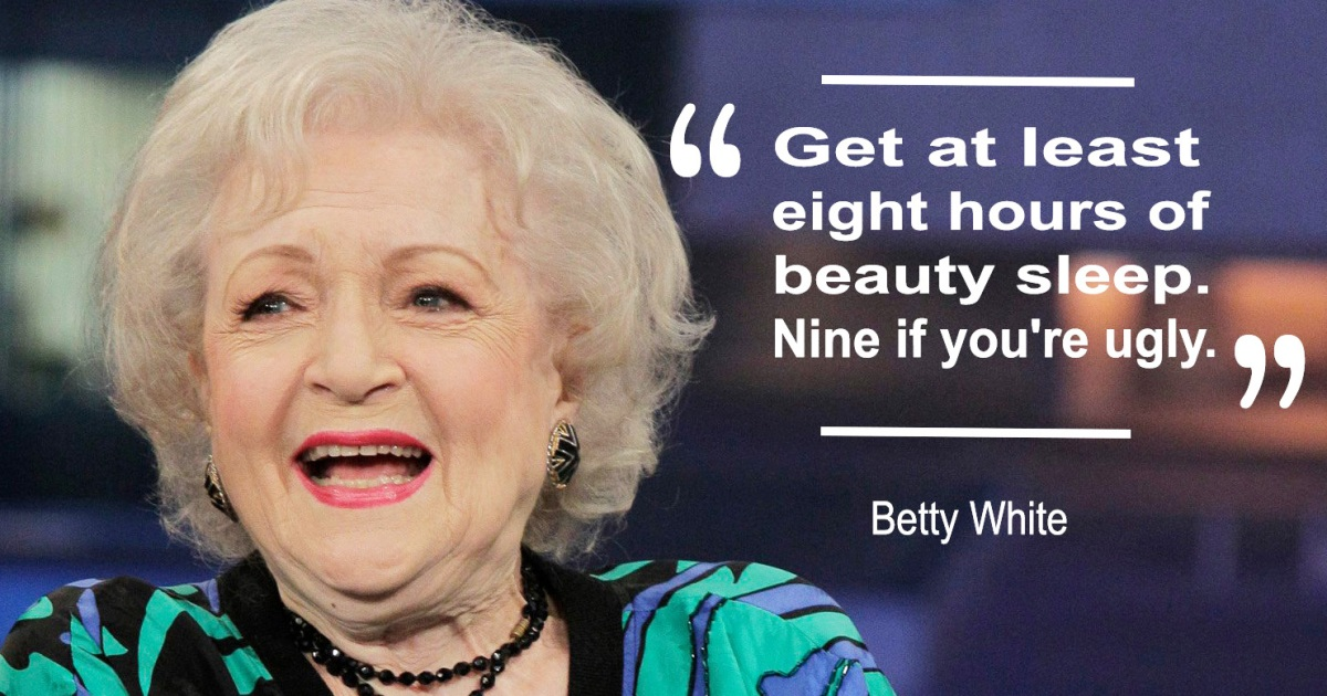 Betty White's Best Quotes: Read Her Funniest Lines On Her ...