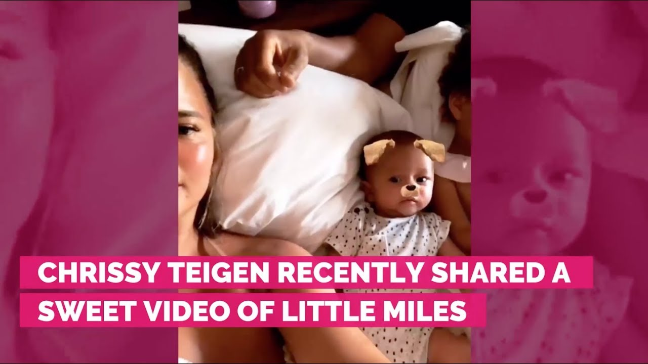 Chrissy Teigen Shares A Sweet New Video Of Baby Miles