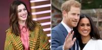 Anne Hathaway Prince Harry Meghan Markle