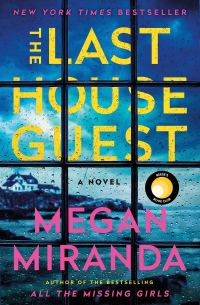 'The Last House Guest' by Megan Miranda
