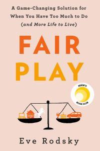 'Fair Play' by Eve Rodsky