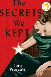 'The Secrets We Kept' by Lara Prescott