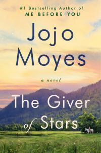 'The Giver of Stars' by Jojo Moyes